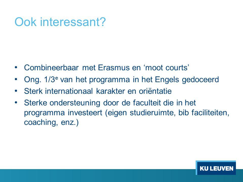 Ook interessant. Combineerbaar met Erasmus en 'moot courts' Ong.