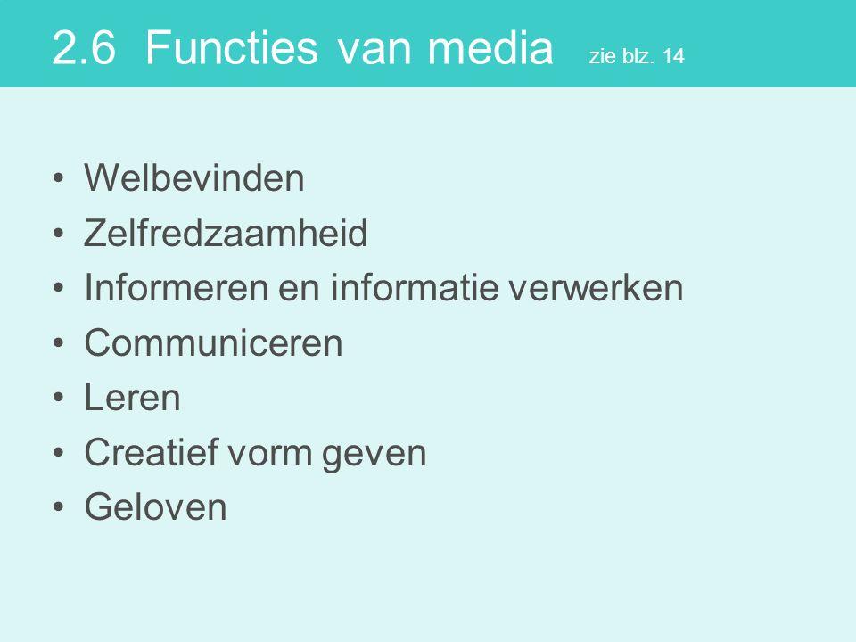 2.6 Functies van media zie blz.