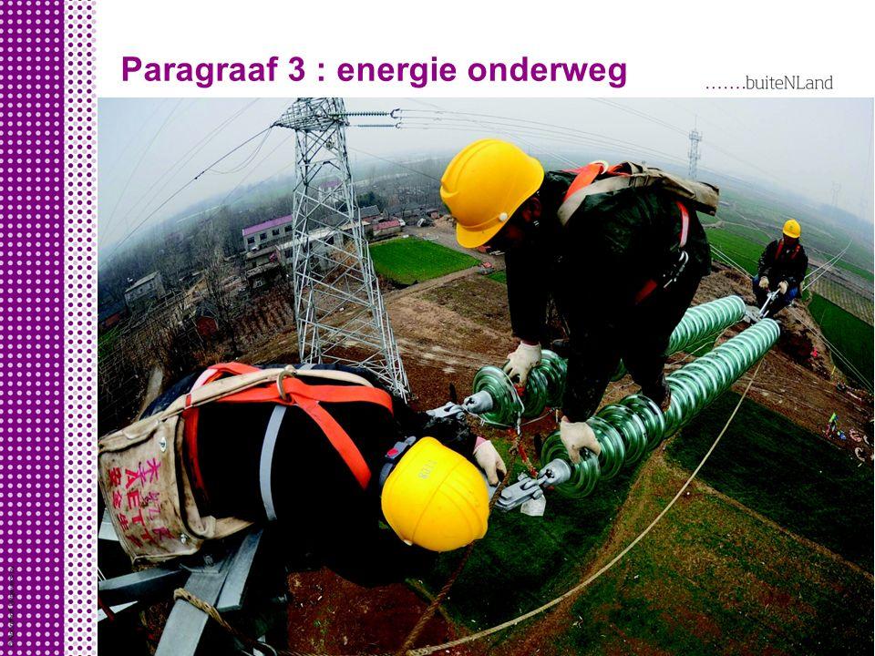 Paragraaf 3 : energie onderweg