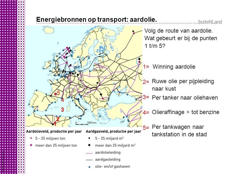 Energiebronnen op transport: aardolie.Volg de route van aardolie.