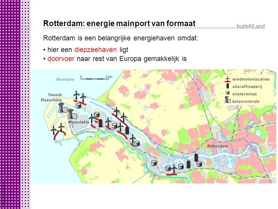 Rotterdam: energie mainport van formaat Rotterdam is een belangrijke energiehaven omdat: hier een diepzeehaven ligt doorvoer naar rest van Europa gemakkelijk is