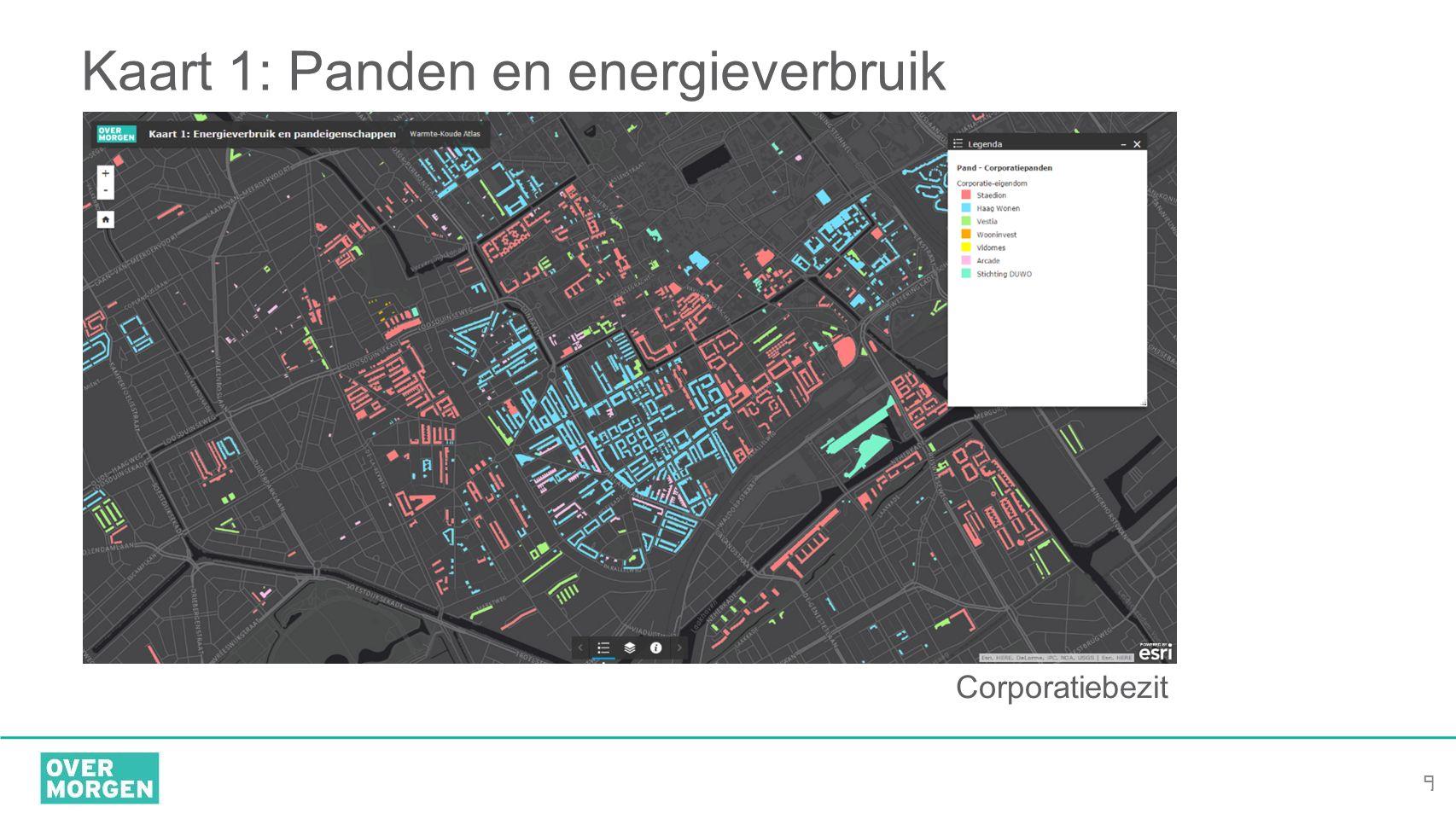 9 Kaart 1: Panden en energieverbruik Corporatiebezit