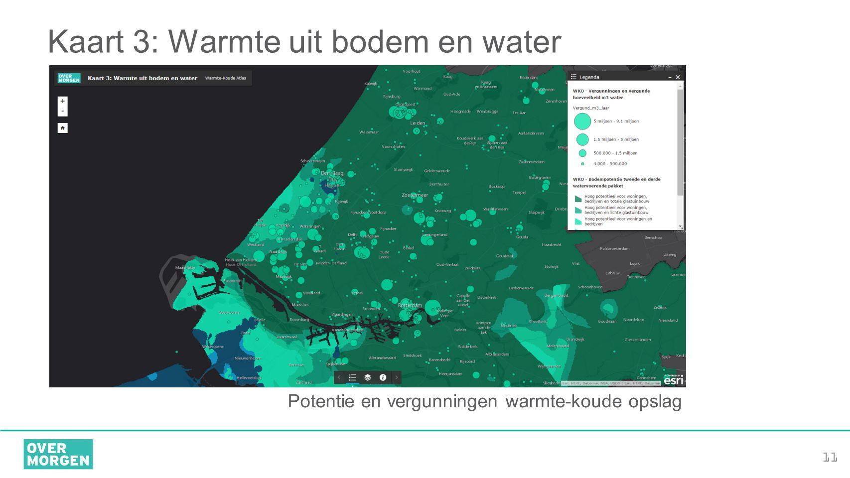 11 Kaart 3: Warmte uit bodem en water Potentie en vergunningen warmte-koude opslag