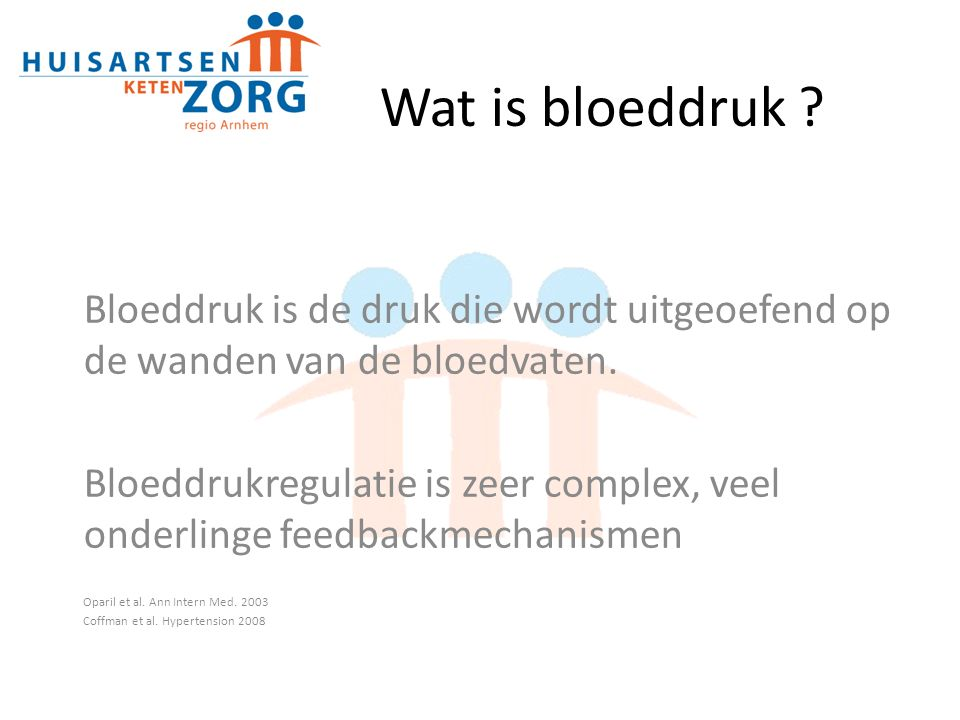 Wat is bloeddruk .Bloeddruk is de druk die wordt uitgeoefend op de wanden van de bloedvaten.