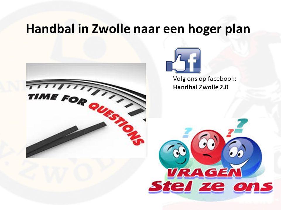 Volg ons op facebook: Handbal Zwolle 2.0
