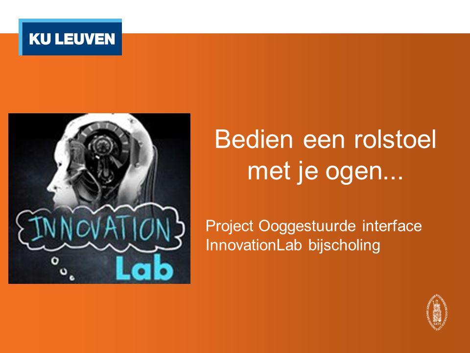 Bedien een rolstoel met je ogen... Project Ooggestuurde interface InnovationLab bijscholing