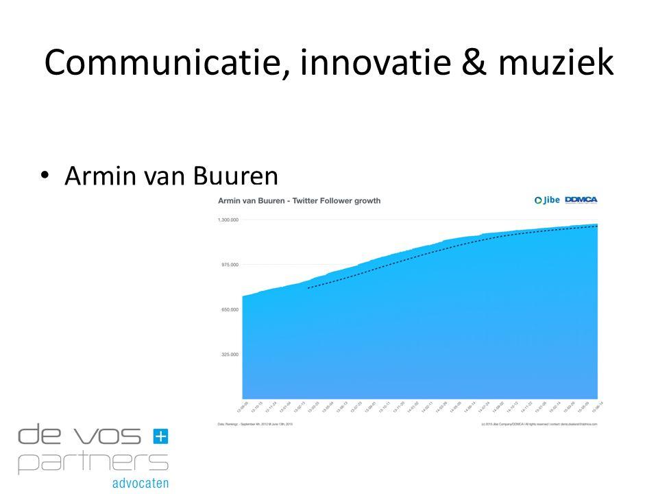 Communicatie, innovatie & muziek Armin van Buuren