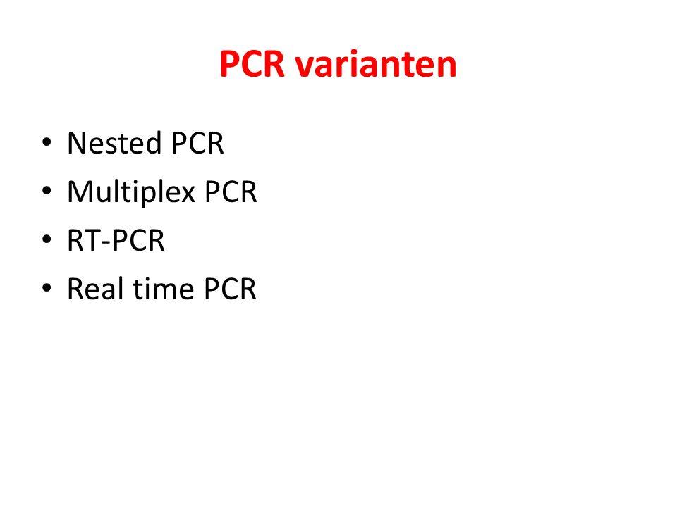 Nested PCR Bij nested PCR wordt na een gewone PCR met twee primers een tweede PCR uitgevoerd op een monster van het 1ste PCR mengsel.