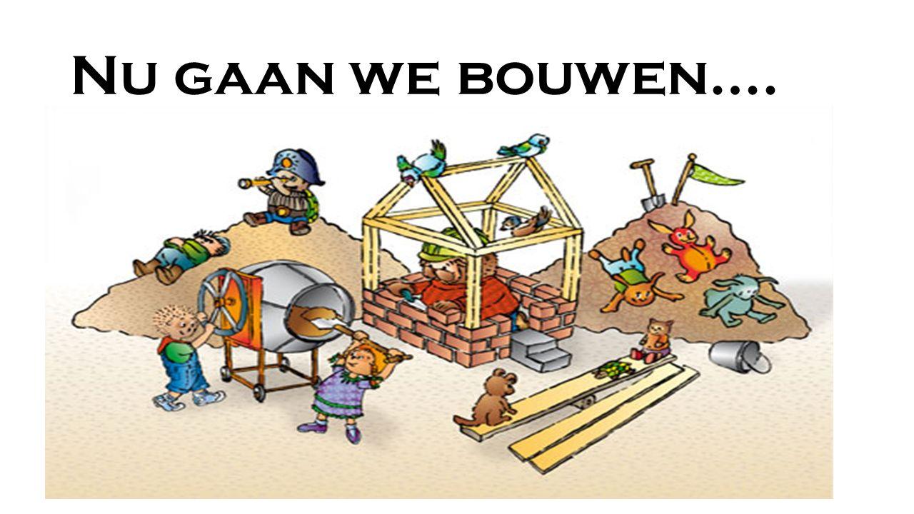 Nu gaan we bouwen….