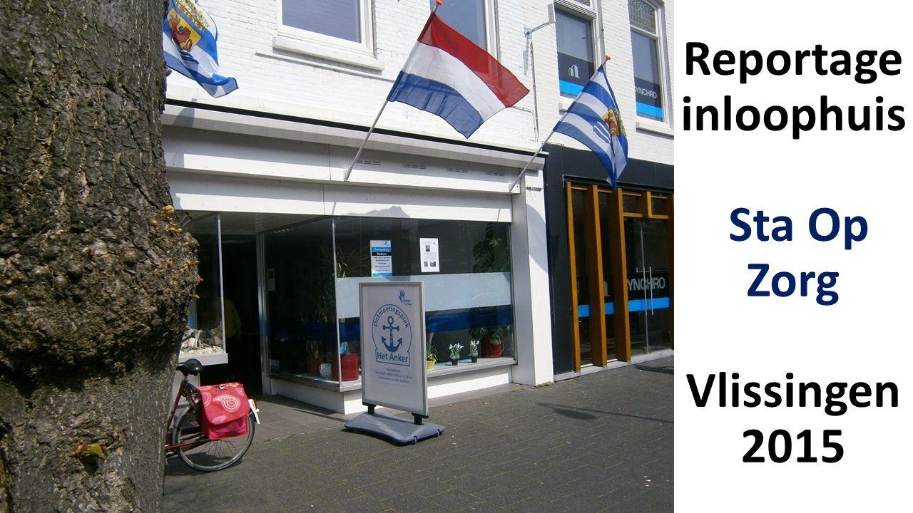 Reportage inloophuis Sta Op Zorg Vlissingen 2015