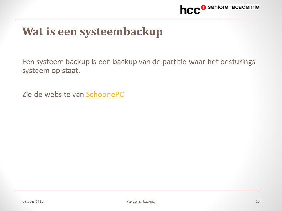 Wat is een systeembackup Een systeem backup is een backup van de partitie waar het besturings systeem op staat.