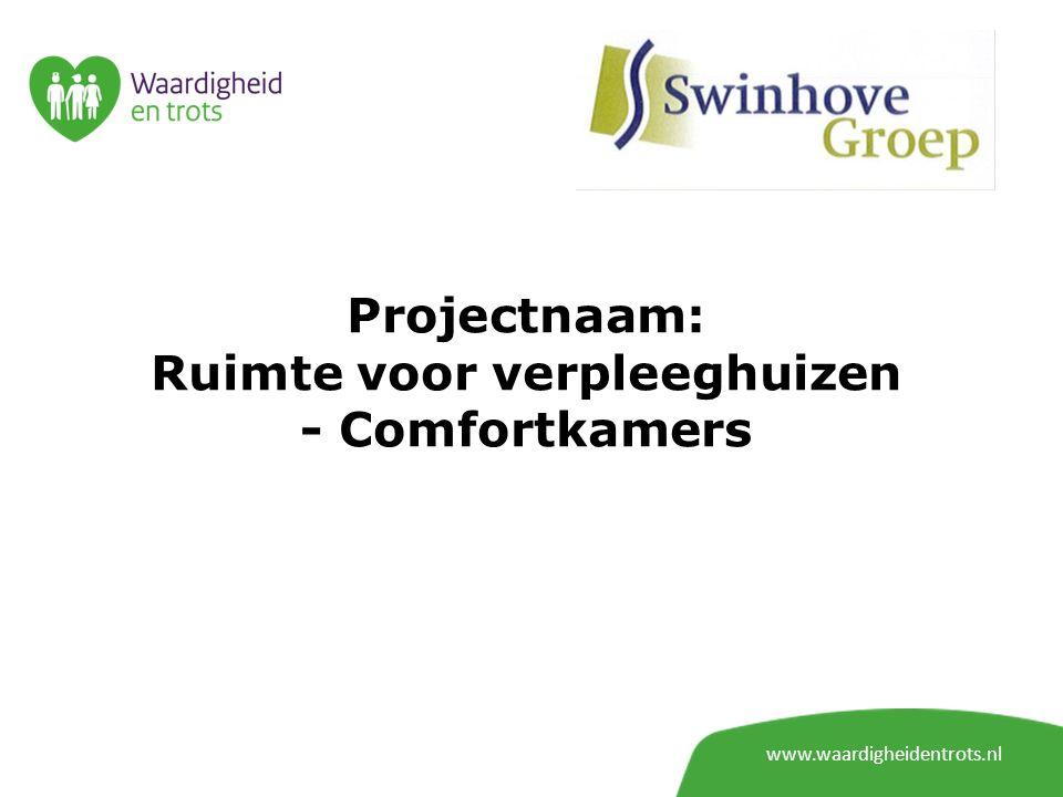 Projectnaam: Ruimte voor verpleeghuizen - Comfortkamers