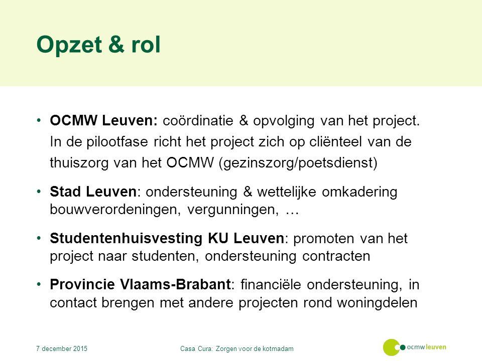 Opzet & rol OCMW Leuven: coördinatie & opvolging van het project.