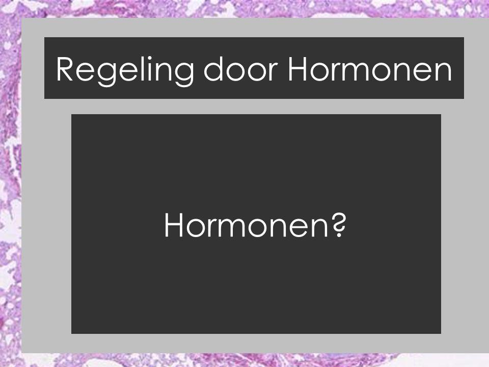 Regeling door Hormonen Klieren in je lichaam Exocrien (speeksel,- zweet,- traanklieren) bloed  klier  afvoerbuis Endocrien (hormoonklieren) bloed  klier  bloed