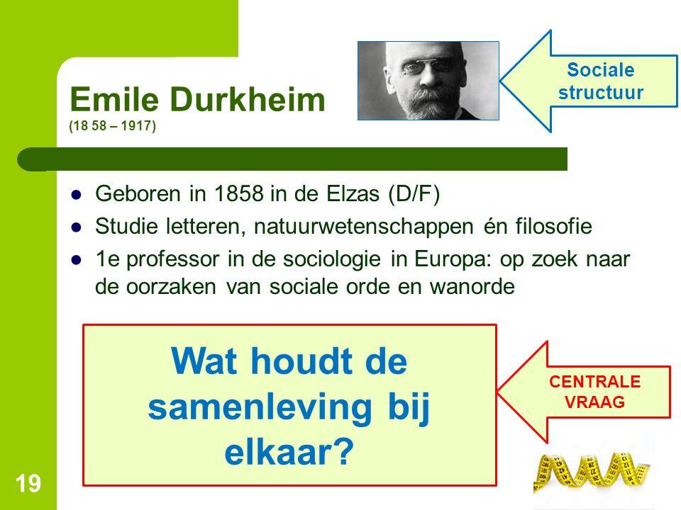 Emile Durkheim (18 58 – 1917) ●Geboren in 1858 in de Elzas (D/F) ●Studie letteren, natuurwetenschappen én filosofie ●1e professor in de sociologie in
