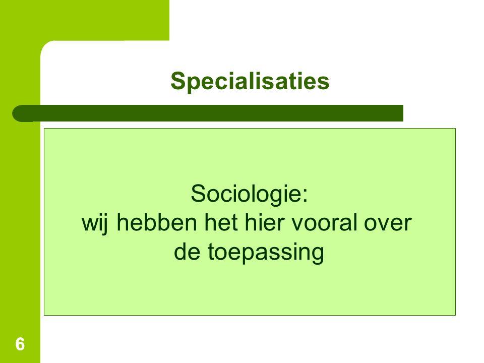 Functies van de sociologie ●Ideologiekritiek  Bestaande machtsverhoudingen bloot leggen.