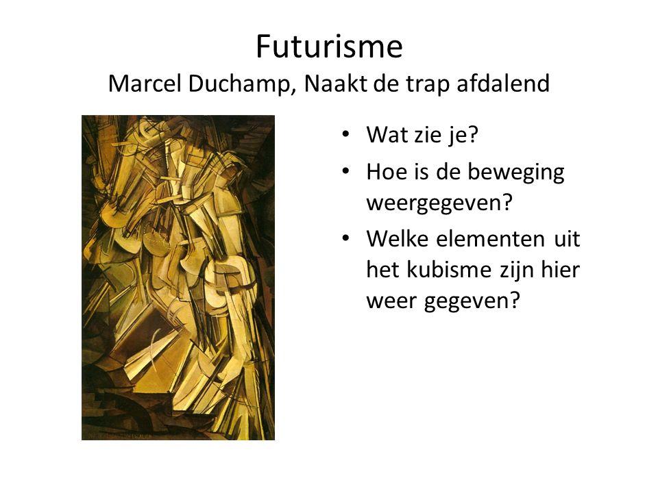 Futurisme Marcel Duchamp, Naakt de trap afdalend Wat zie je? Hoe is de beweging weergegeven? Welke elementen uit het kubisme zijn hier weer gegeven?