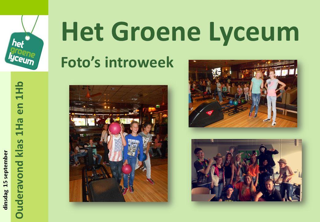 Ouderavond klas 1Ha en 1Hb dinsdag 15 september Het Groene Lyceum Foto's introweek