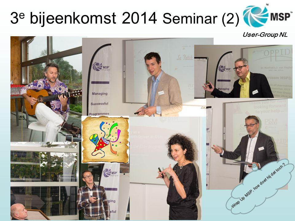 User-Group NL 3 e bijeenkomst 2014 Seminar (2) Wrap Up MSP, hoe doet hij dat toch ?