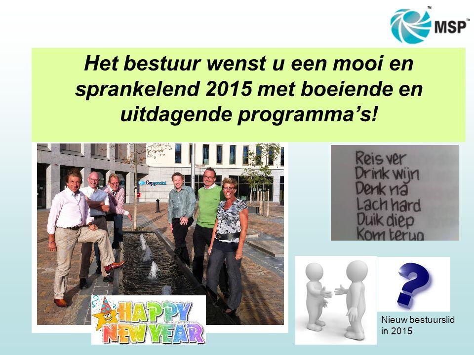 User-Group NL Het bestuur wenst u een mooi en sprankelend 2015 met boeiende en uitdagende programma's! Nieuw bestuurslid in 2015