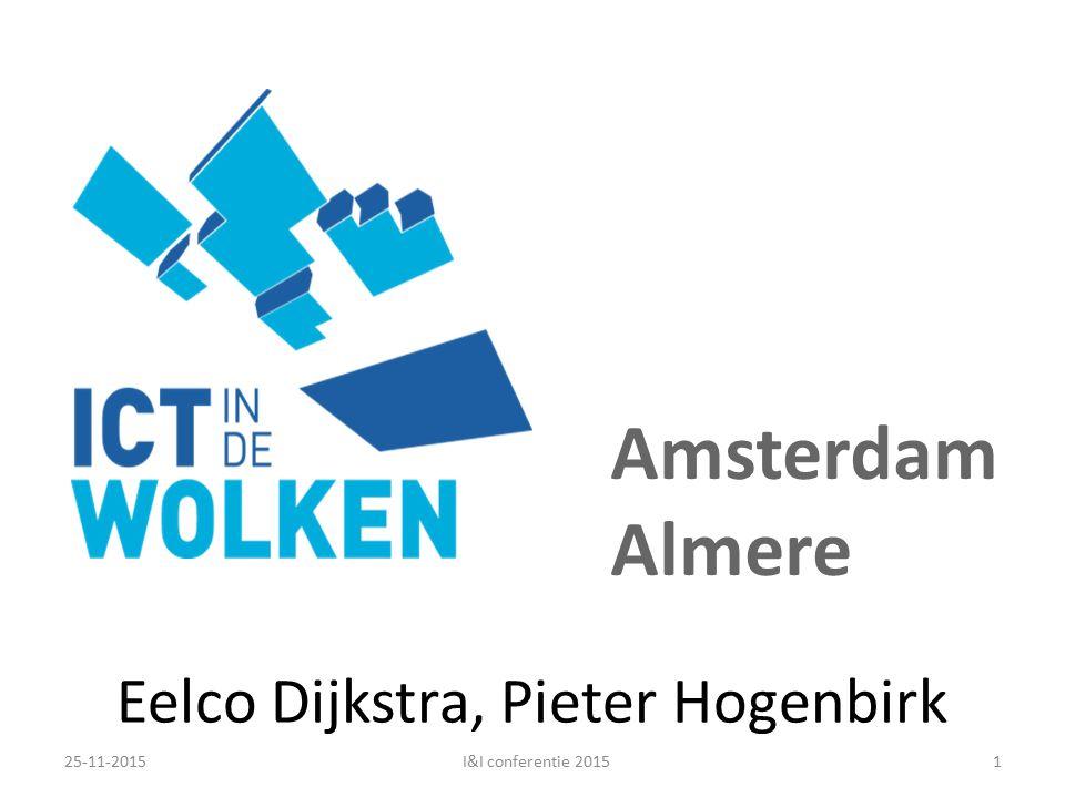 Eelco Dijkstra, Pieter Hogenbirk Amsterdam Almere 25-11-20151I&I conferentie 2015