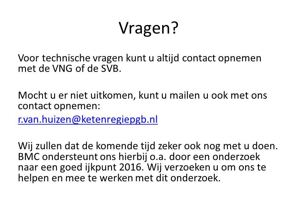 Vragen. Voor technische vragen kunt u altijd contact opnemen met de VNG of de SVB.
