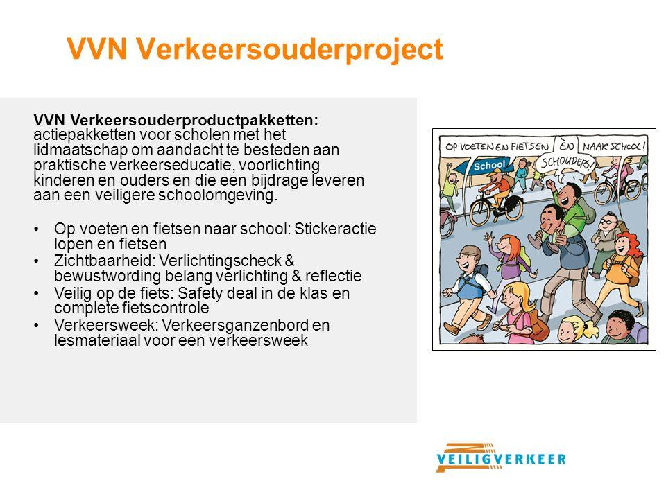 VVN Verkeersouderproject VVN Verkeersouderproductpakketten: actiepakketten voor scholen met het lidmaatschap om aandacht te besteden aan praktische verkeerseducatie, voorlichting kinderen en ouders en die een bijdrage leveren aan een veiligere schoolomgeving.