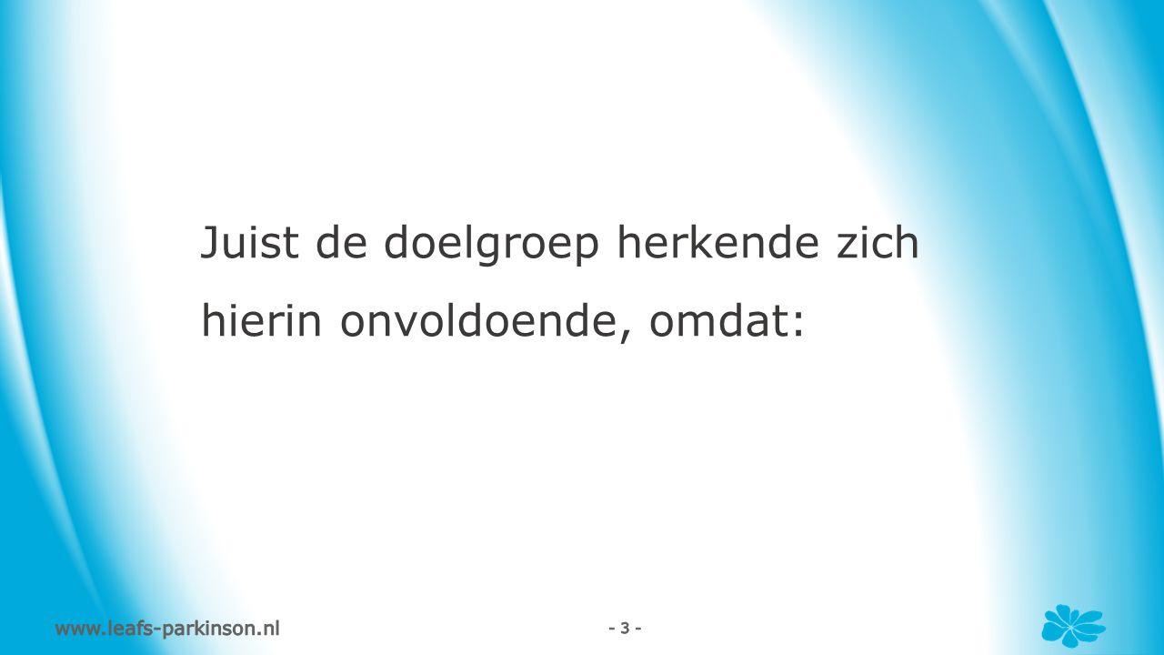 www.leafs-parkinson.nl - 4 -
