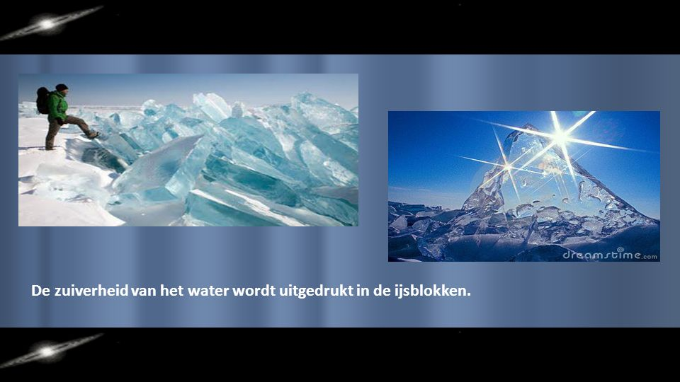 De zuiverheid van het water wordt uitgedrukt in de ijsblokken.