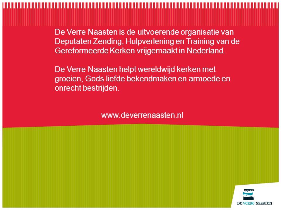 De Verre Naasten is de uitvoerende organisatie van Deputaten Zending, Hulpverlening en Training van de Gereformeerde Kerken vrijgemaakt in Nederland.