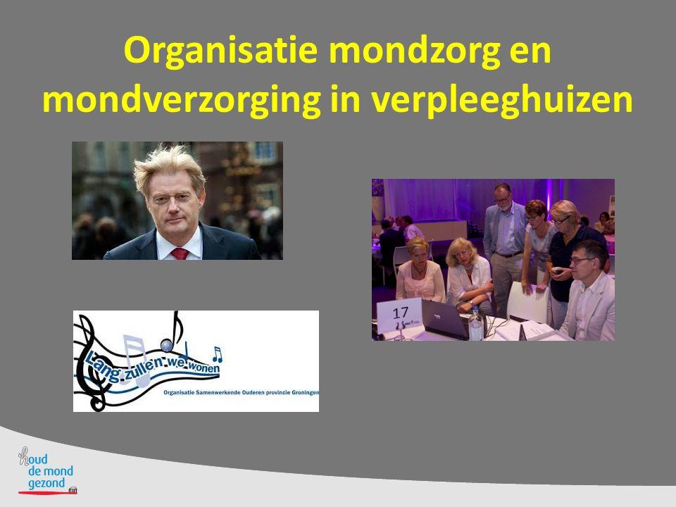 Organisatie mondzorg en mondverzorging in verpleeghuizen