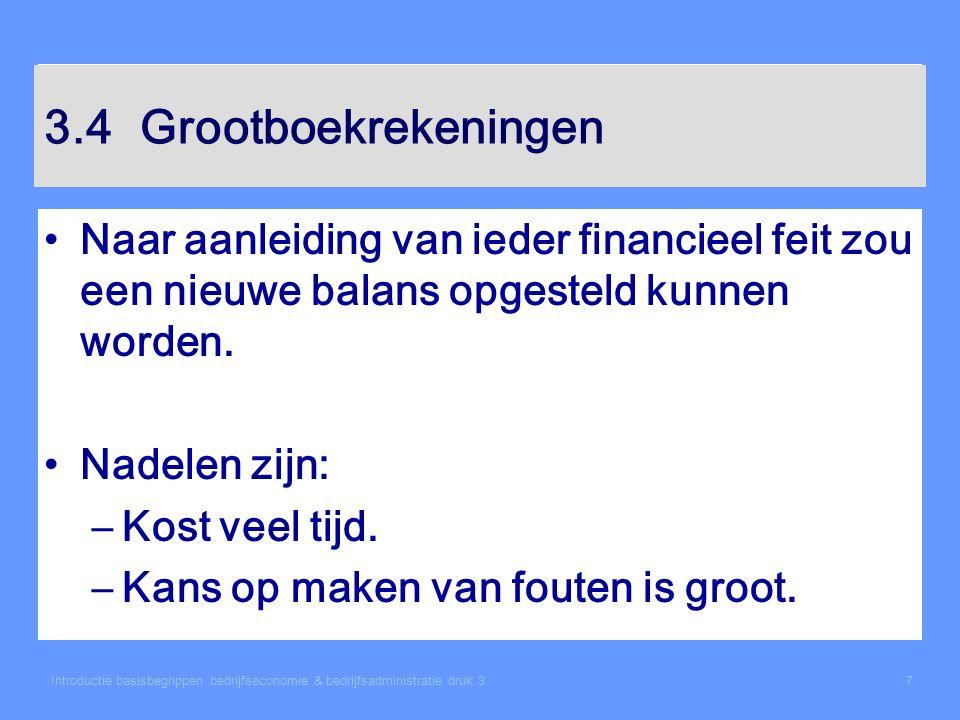 Introductie basisbegrippen bedrijfseconomie & bedrijfsadministratie druk 318 3.6Berekening van het bedrijfsresultaat (EBIT) Opbrengsten Kosten excl.
