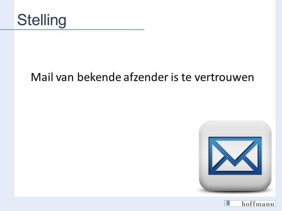 Stelling Mail van bekende afzender is te vertrouwen