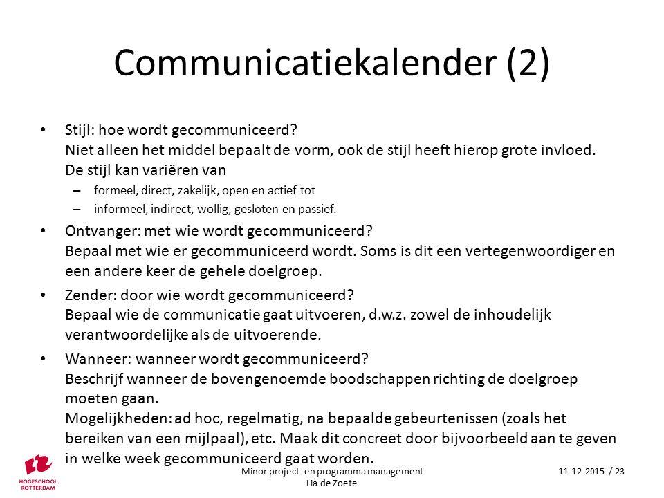 Communicatiekalender (2) Stijl: hoe wordt gecommuniceerd.