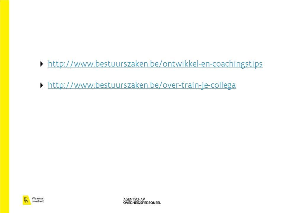http://www.bestuurszaken.be/ontwikkel-en-coachingstips http://www.bestuurszaken.be/over-train-je-collega