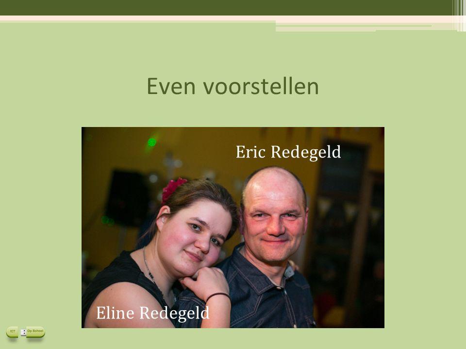 Even voorstellen Eline Redegeld Eric Redegeld