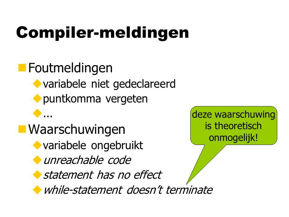 Compiler-meldingen nFoutmeldingen uvariabele niet gedeclareerd upuntkomma vergeten u...
