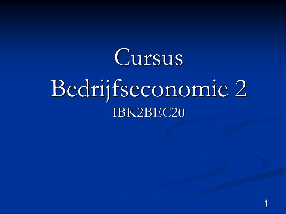 1 Cursus Bedrijfseconomie 2 IBK2BEC20