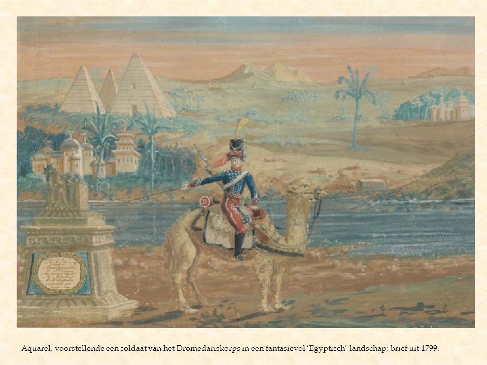 Aquarel, voorstellende een soldaat van het Dromedariskorps in een fantasievol 'Egyptisch' landschap; brief uit 1799.