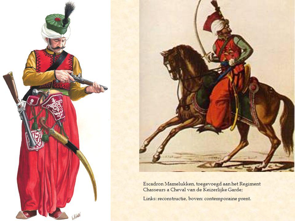 Escadron Mamelukken, toegevoegd aan het Regiment Chasseurs a Cheval van de Keizerlijke Garde; Links: reconstructie, boven: contemporaine prent.