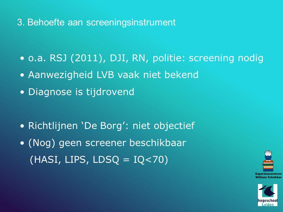 3.Behoefte aan screeningsinstrument o.a.