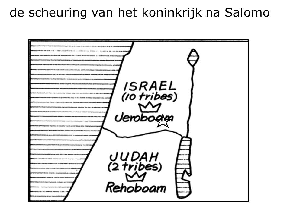 de scheuring van het koninkrijk na Salomo