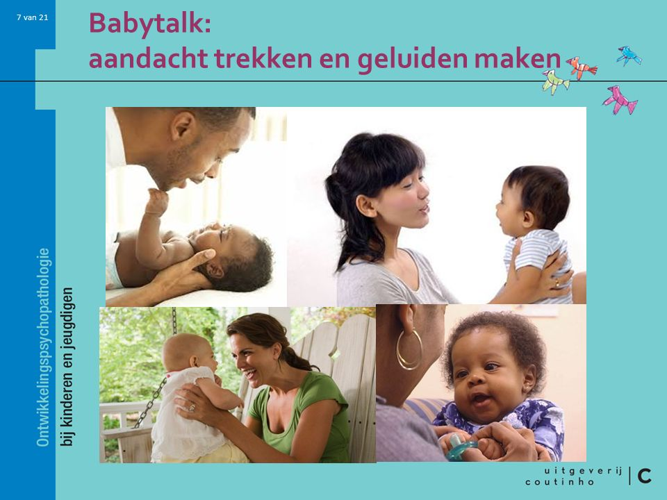 7 van 21 Babytalk: aandacht trekken en geluiden maken