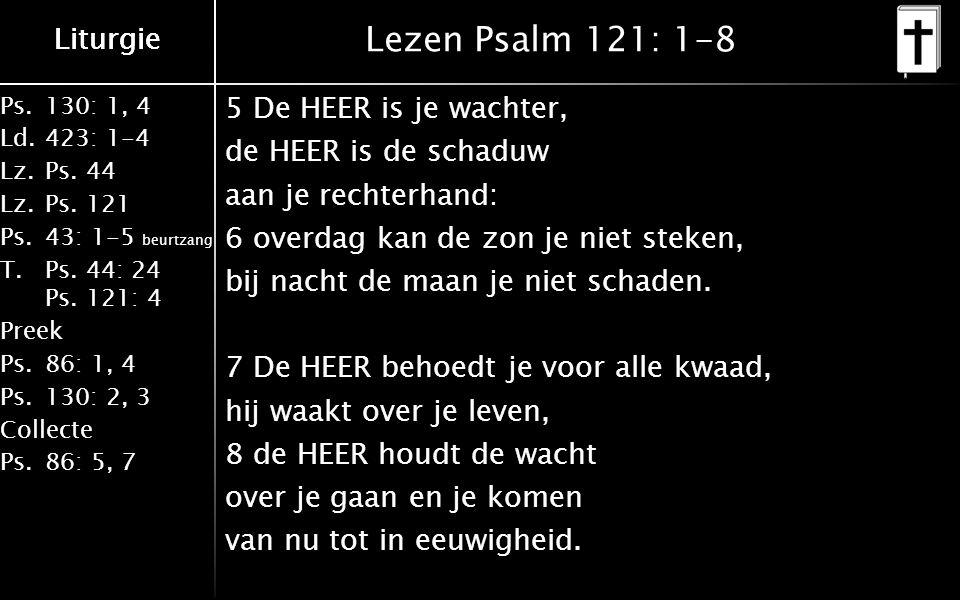 Liturgie Ps.130: 1, 4 Ld.423: 1-4 Lz.Ps. 44 Lz.Ps.