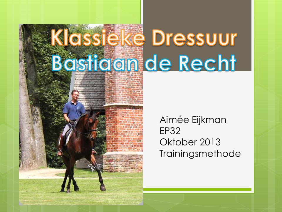 Aimée Eijkman EP32 Oktober 2013 Trainingsmethode