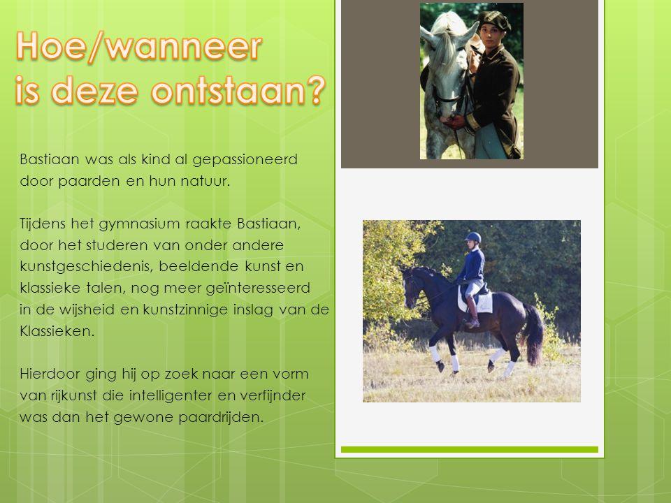 Bastiaan was als kind al gepassioneerd door paarden en hun natuur. Tijdens het gymnasium raakte Bastiaan, door het studeren van onder andere kunstgesc