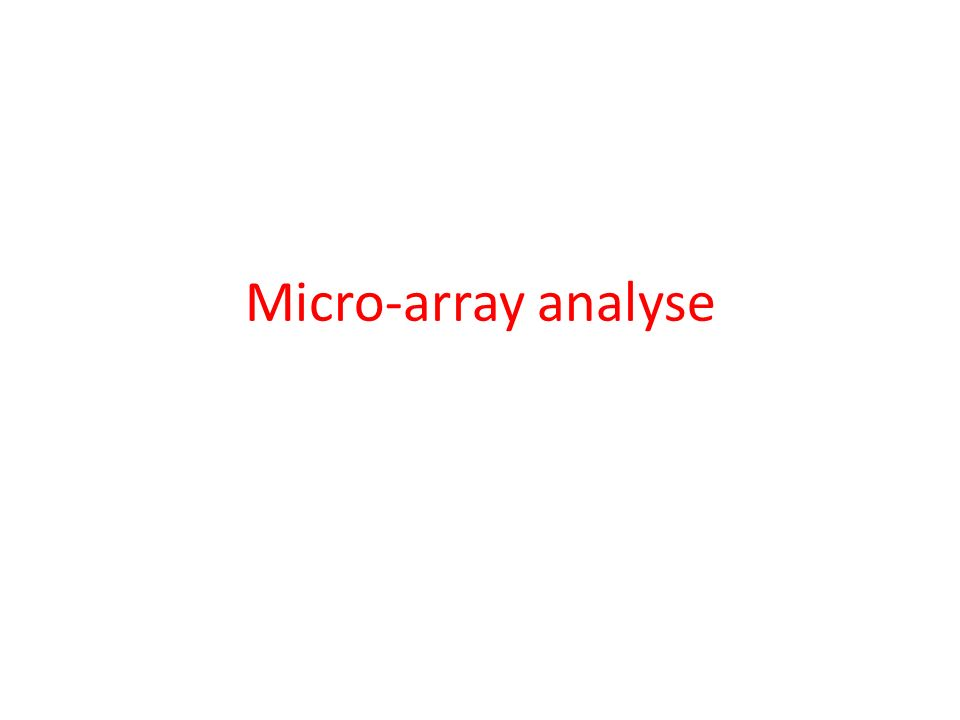 Micro-array analyse