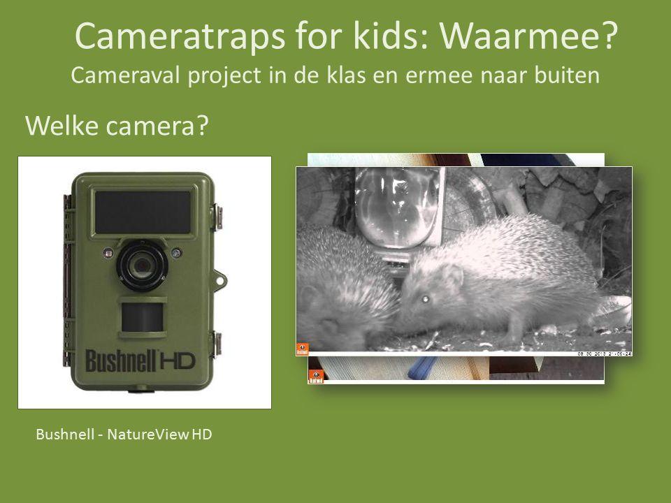 Cameraval project in de klas en ermee naar buiten Welke camera.