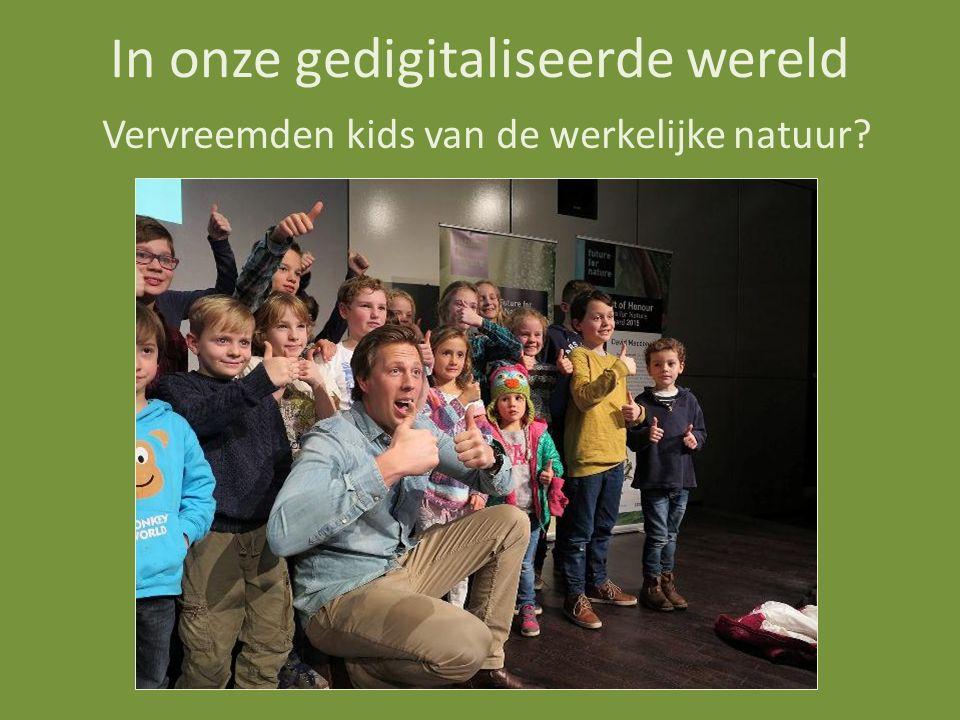 In onze gedigitaliseerde wereld Vervreemden kids van de werkelijke natuur