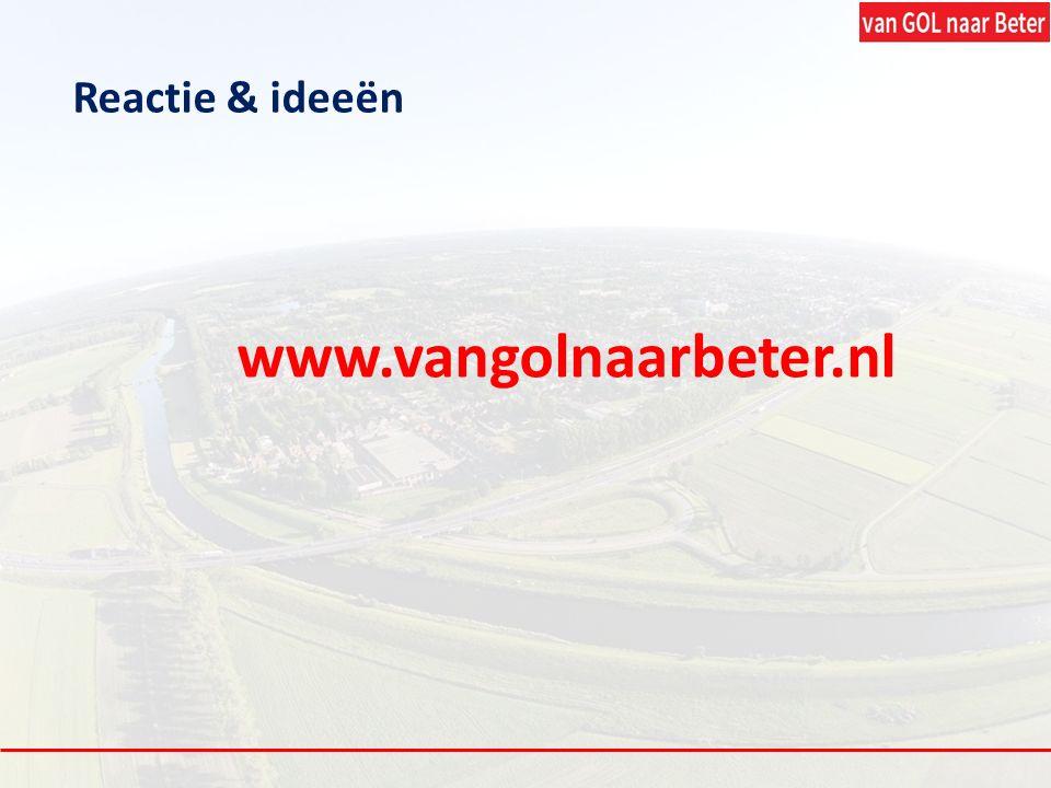 www.vangolnaarbeter.nl Reactie & ideeën